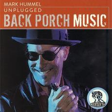Unplugged: Back Porch Music mp3 Album by Mark Hummel