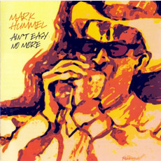 Ain't Easy No More mp3 Album by Mark Hummel