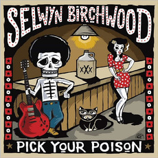Pick Your Poison mp3 Album by Selwyn Birchwood