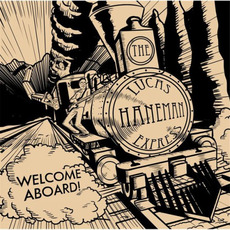 Welcome Aboard mp3 Album by The Lucas Haneman Express