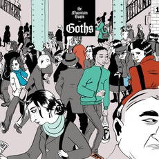 Goths (Deluxe Edition) by The Mountain Goats