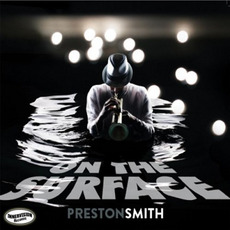 On The Surface mp3 Album by Preston Smith