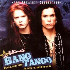 The Ultimate Bang Tango - Rockers and Thieves mp3 Artist Compilation by Bang Tango