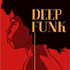 Deep Funk mp3 Compilation by Various Artists