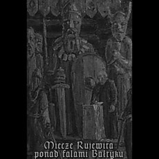 Miecze Rujewita ponad falami Bałtyku mp3 Compilation by Various Artists