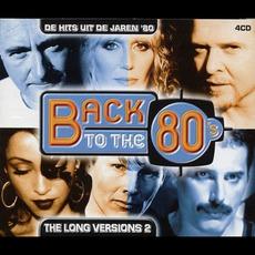 Back to the 80's: De Hits uit de Jaren '80: The Long Versions 2 by Various Artists