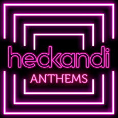 Hed Kandi Anthems mp3 Compilation by Various Artists