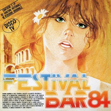 Festivalbar '84 by Various Artists