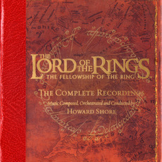 The Lord of the Rings: The Fellowship of the Ring: The Complete Recordings mp3 Soundtrack by Howard Shore