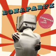 Computer in Love mp3 Single by Bonaparte