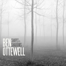 Shapes and Shadows mp3 Album by Ben Ottewell