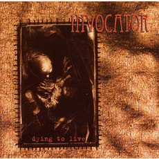 Dying to Live mp3 Album by Invocator