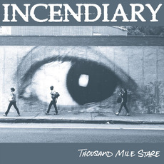 Thousand Mile Stare mp3 Album by Incendiary