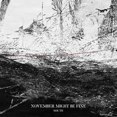 South mp3 Album by November Might Be Fine