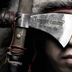 Die on My Ride by Tengger Cavalry