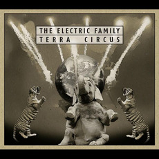 Terra Circus by The Electric Family