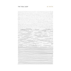 Be Water mp3 Album by The Tidal Sleep
