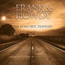 The Road Not Traveled mp3 Album by Frank and Howdy