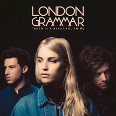 Truth Is a Beautiful Thing (Deluxe Edition) mp3 Album by London Grammar
