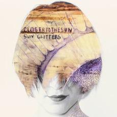 Closer To The Sun by Sun Glitters