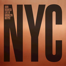 John Digweed: Live in Brooklyn Output NYC by Various Artists