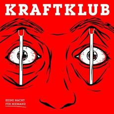 Keine Nacht für Niemand mp3 Album by Kraftklub
