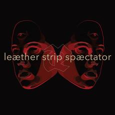 Spæctator by Leæther Strip