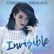 Invisible (Remixes) mp3 Remix by Christina Grimmie