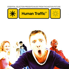 Human Traffic: Essential Selection Presents Music From the Motion Picture mp3 Soundtrack by Various Artists