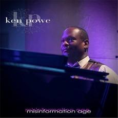 Misinformation Age mp3 Album by Ken Powe