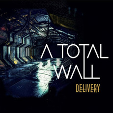 Delivery mp3 Album by A Total Wall