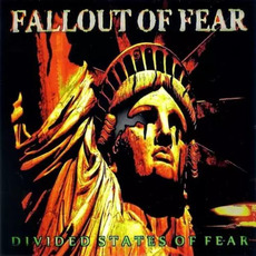 Divided States of Fear mp3 Album by Fallout of Fear