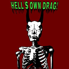 Hell's Own Drag! by Hell's Own Drag