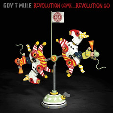 Revolution Come...Revolution Go (Deluxe Edition) mp3 Album by Gov't Mule