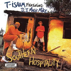 Southern Hospitality by T-Isaam & DJ Magic Mike