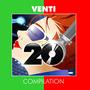Venti Compilation 2