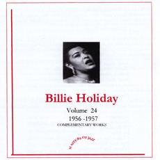 Complementary Works, Volume 24: 1957 mp3 Artist Compilation by Billie Holiday And Her Orchestra