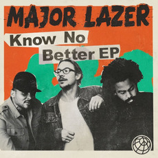 Know No Better EP by Major Lazer