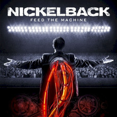 Feed the Machine mp3 Album by Nickelback