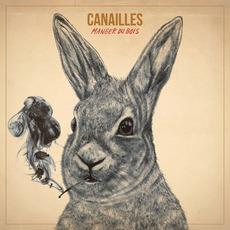Manger du bois mp3 Album by Canailles