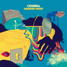 Haunted Heart mp3 Album by Cowbell