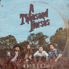 Bridges mp3 Album by A Thousand Horses