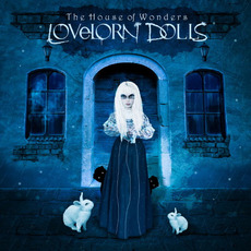 The House of Wonders (Deluxe Edition) mp3 Album by Lovelorn Dolls