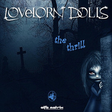 The Thrill mp3 Album by Lovelorn Dolls