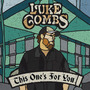 This One's for You mp3 Album by Luke Combs