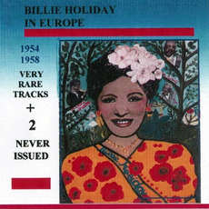 Billie Holiday in Europe (1954-1958) by Billie Holiday