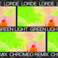Green Light (Chromeo remix) mp3 Remix by Lorde