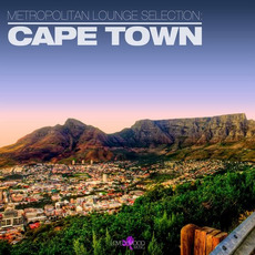 Metropolitan Lounge Selection: Cape Town mp3 Compilation by Various Artists
