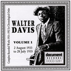 Complete Recorded Works, Vol. 1: (1933-1935) by Walter Davis