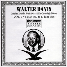 Complete Recorded Works, Vol. 3: (1937-1938) by Walter Davis